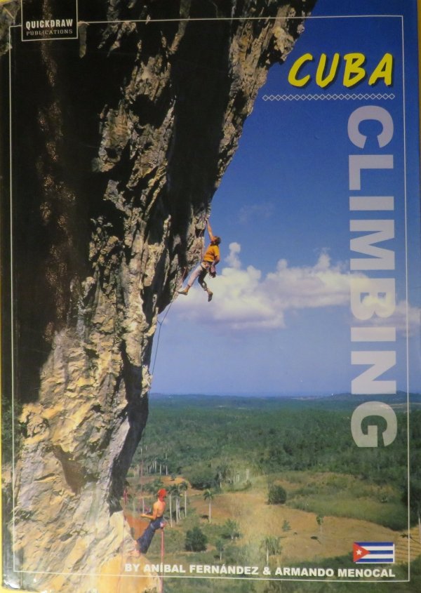 The guide book, Cuba Climbing.